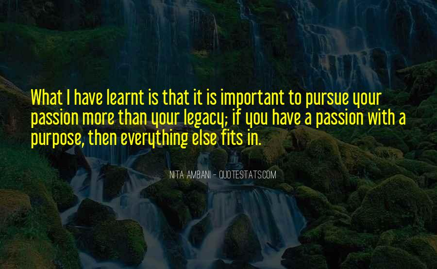 Quotes About I Have Learnt #154778