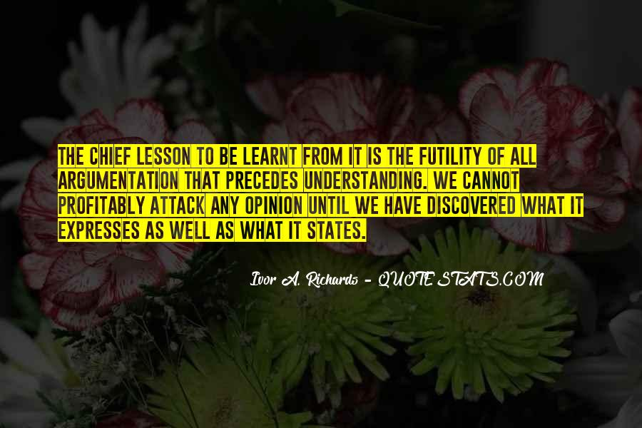 Quotes About I Have Learnt #183538