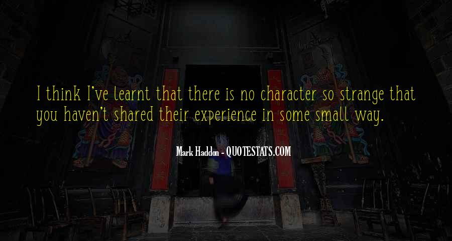 Quotes About I Have Learnt #189088