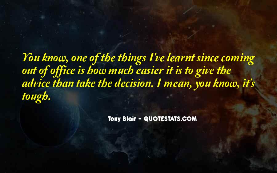 Quotes About I Have Learnt #196030