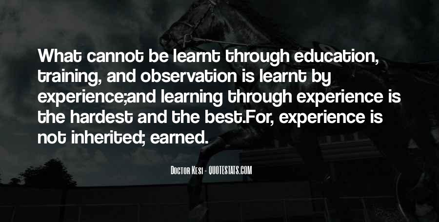 Quotes About I Have Learnt #21221