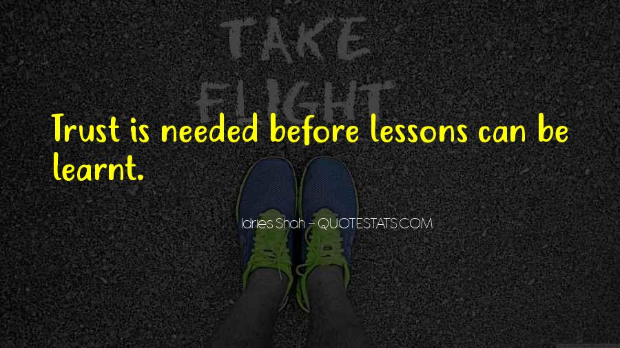Quotes About I Have Learnt #228424