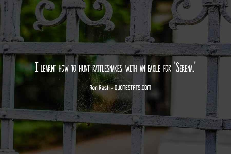 Quotes About I Have Learnt #244271
