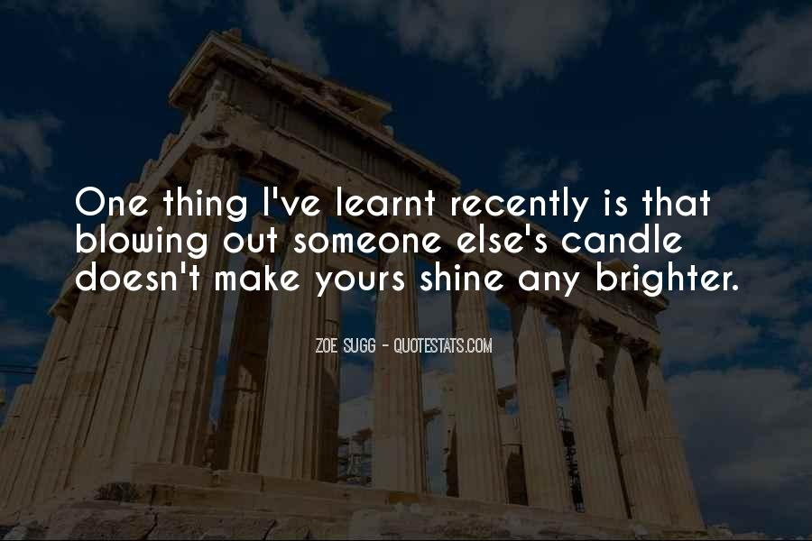 Quotes About I Have Learnt #84873