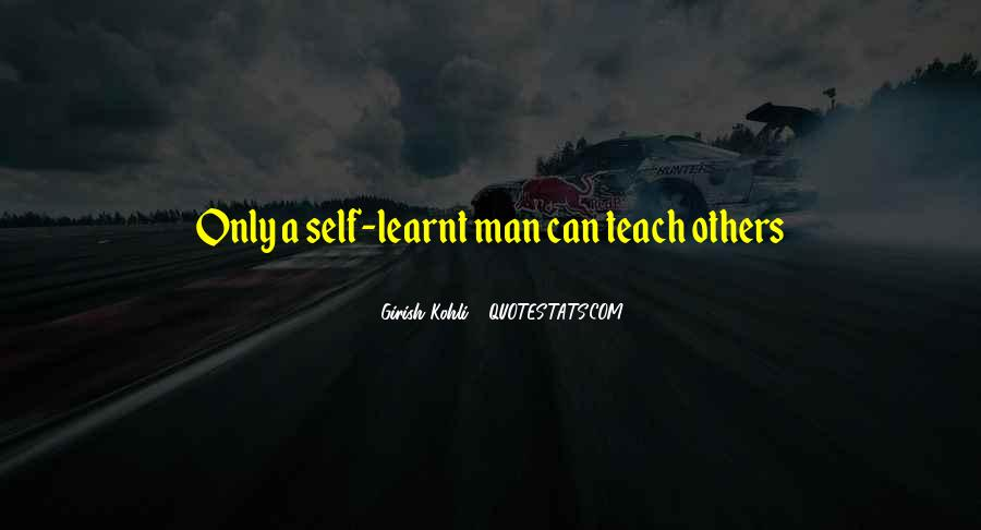 Quotes About I Have Learnt #90818