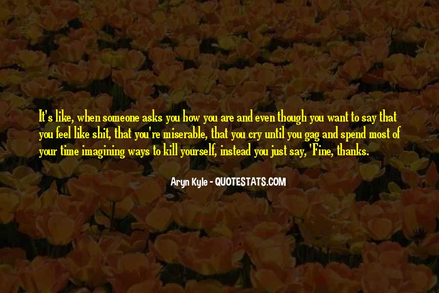 Quotes About When You Just Want To Cry #1390617