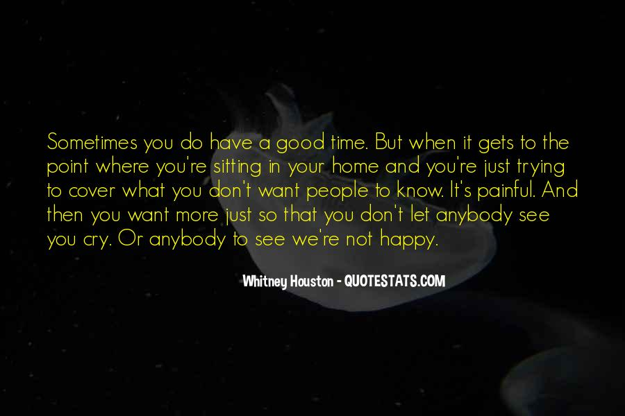 Quotes About When You Just Want To Cry #1794027