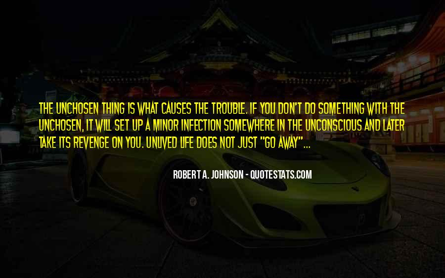 Unchosen Quotes #1546367