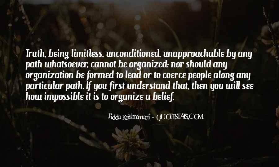 Unconditioned Quotes #1214038
