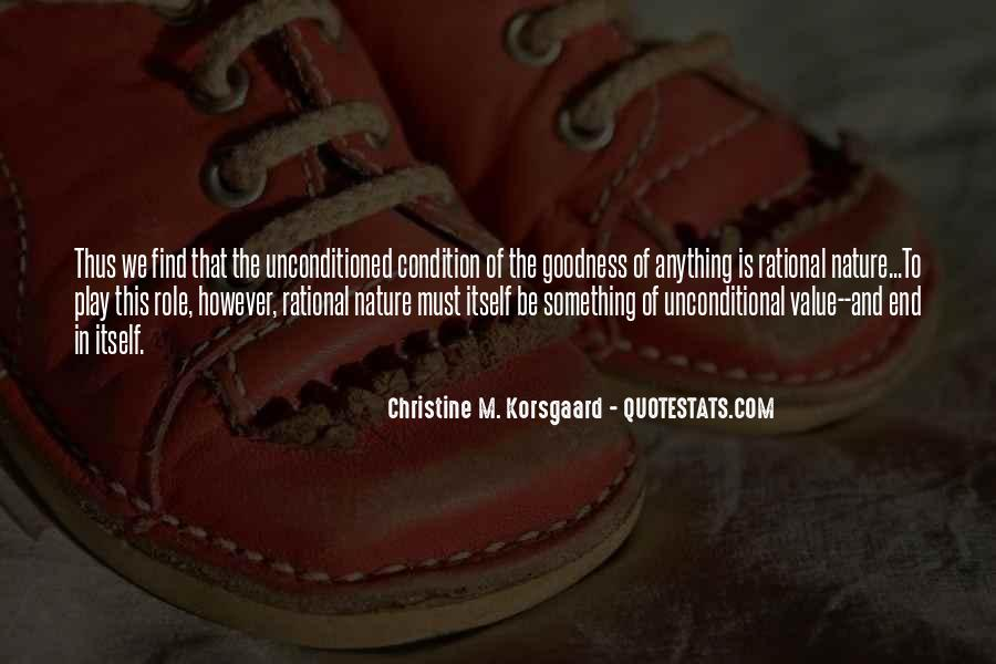 Unconditioned Quotes #1275418