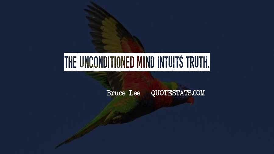 Unconditioned Quotes #1517110