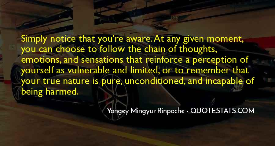Unconditioned Quotes #193641