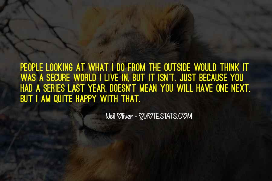 Quotes About Outside Looking In #1183415