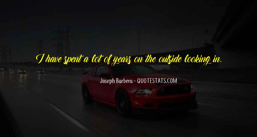 Quotes About Outside Looking In #132871