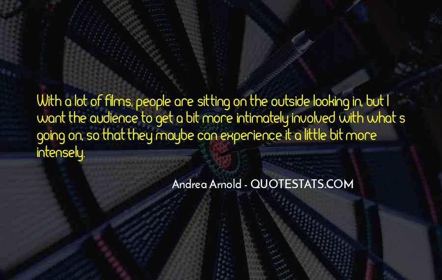 Quotes About Outside Looking In #1441043