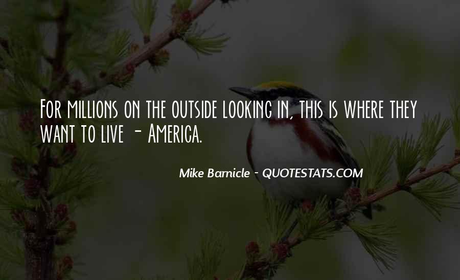 Quotes About Outside Looking In #1936