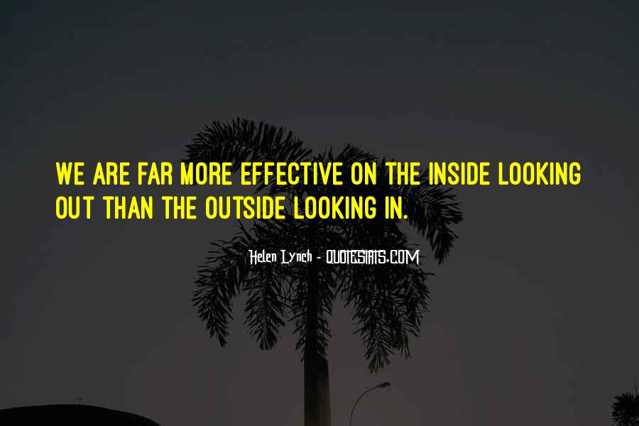 Quotes About Outside Looking In #405541