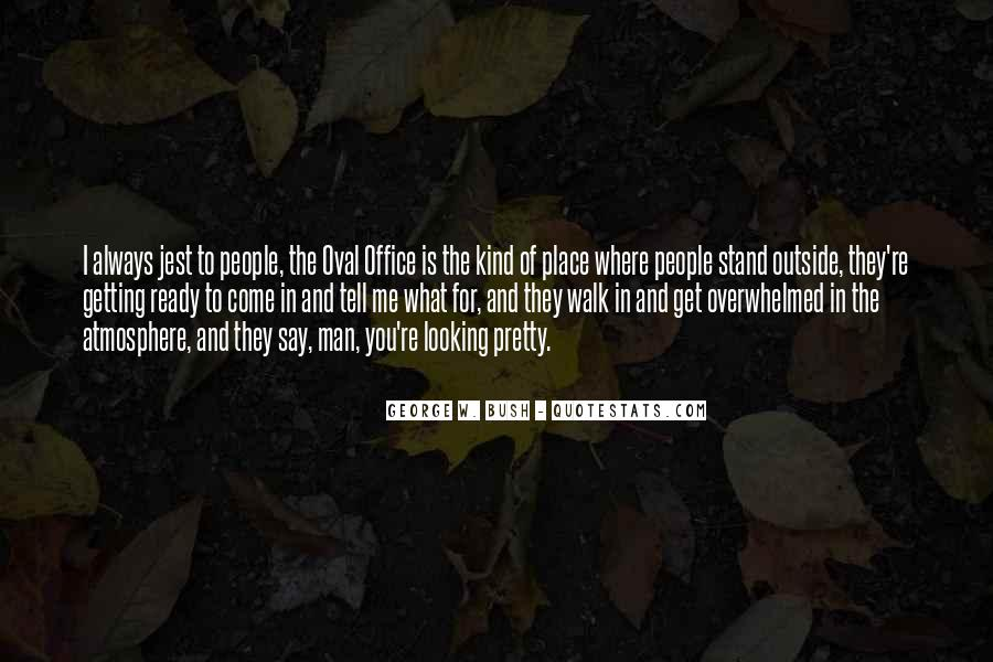 Quotes About Outside Looking In #473838