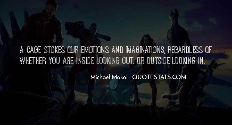Quotes About Outside Looking In #73642