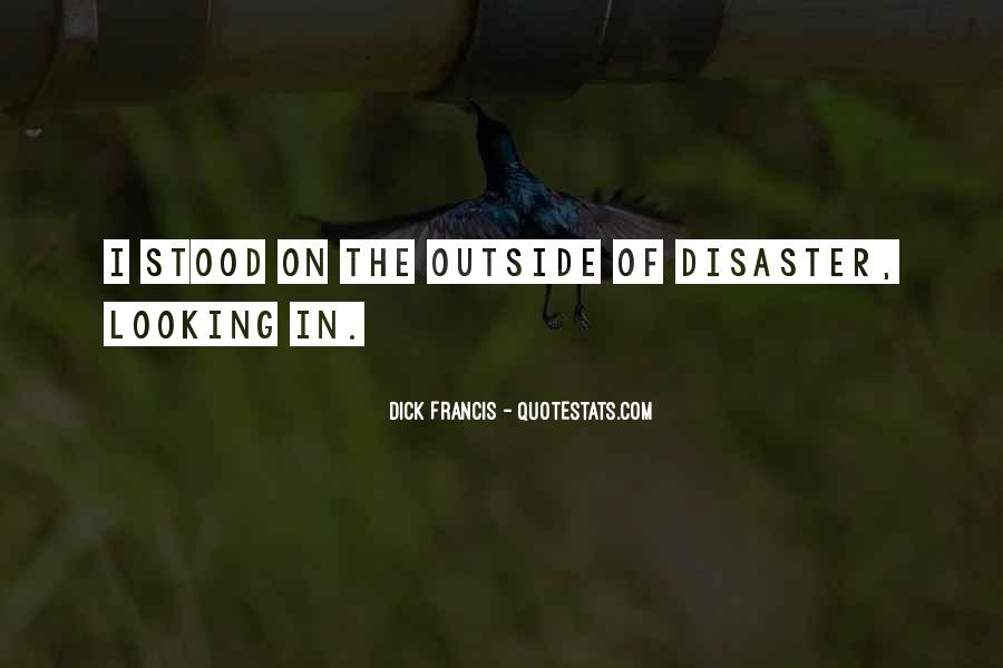 Quotes About Outside Looking In #851760