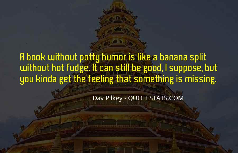 Quotes About Banana Split #116630