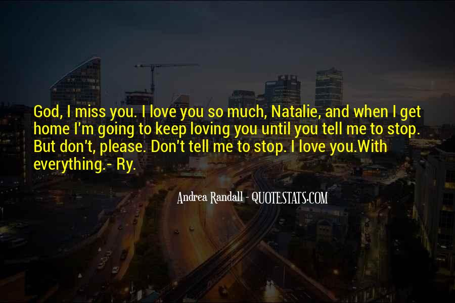 Quotes About You Miss #38276