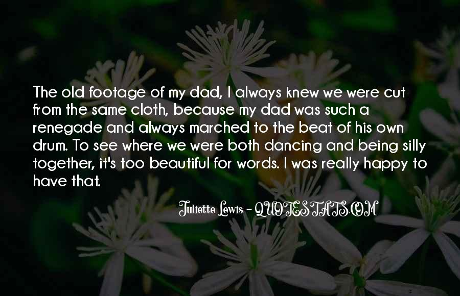 Quotes About A Dad Not Being There #184358