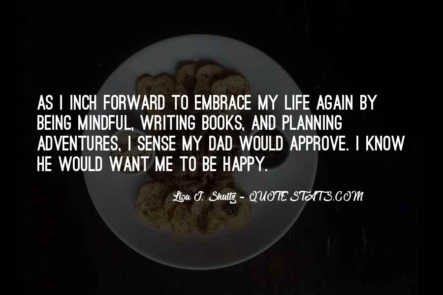 Quotes About A Dad Not Being There #5724