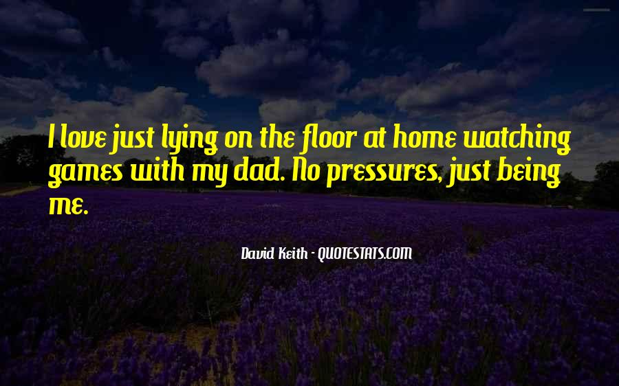Quotes About A Dad Not Being There #99767