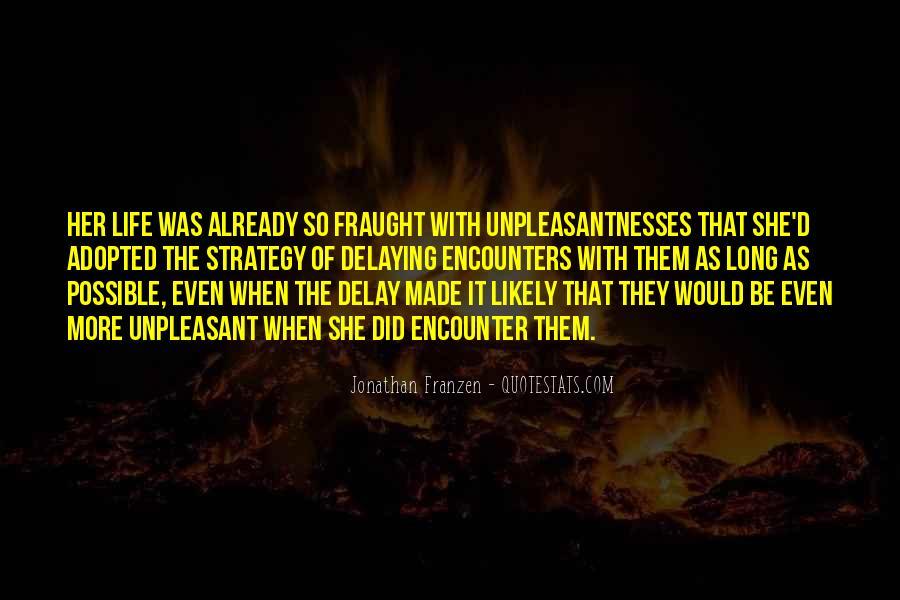 Unpleasantnesses Quotes #1360090