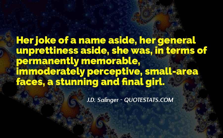 Unprettiness Quotes #1255744