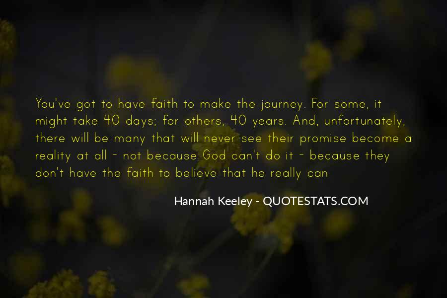 Quotes About Journey And Faith #1109143