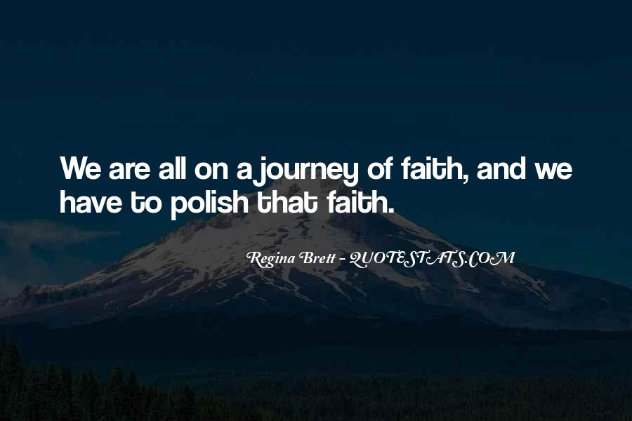 Quotes About Journey And Faith #1488724