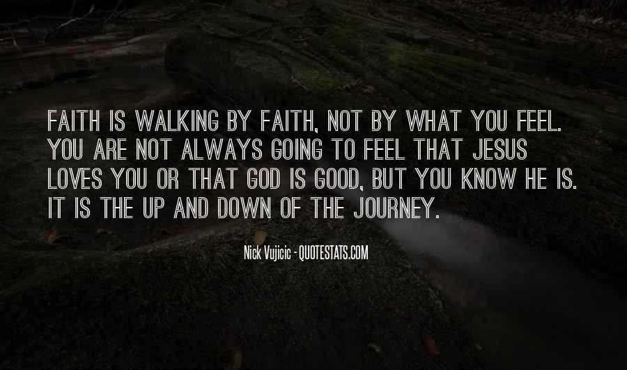 Quotes About Journey And Faith #1718328