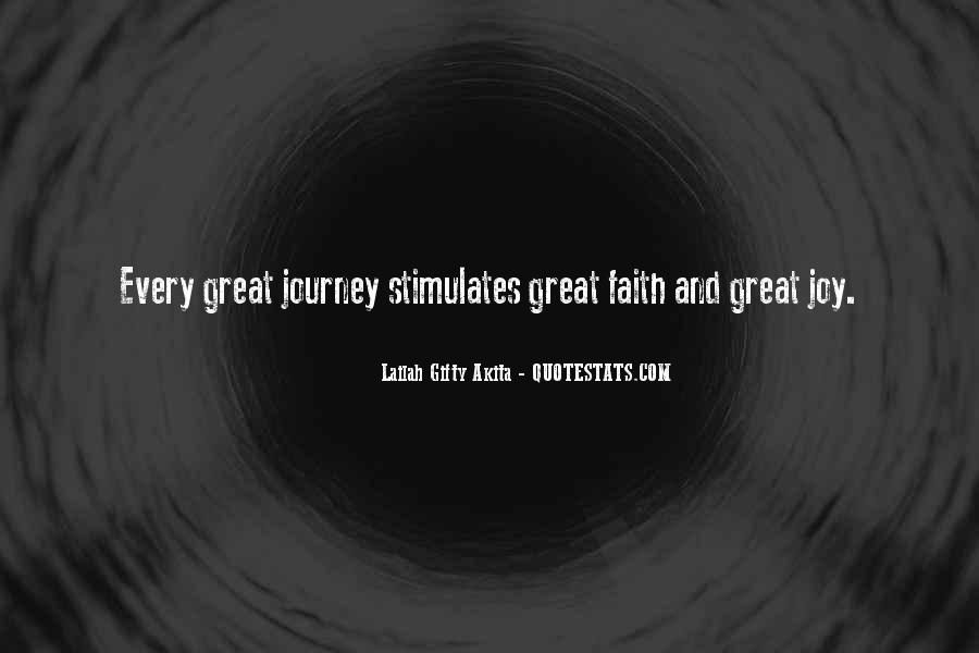 Quotes About Journey And Faith #1812806