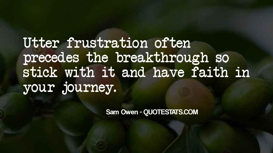 Quotes About Journey And Faith #1847980