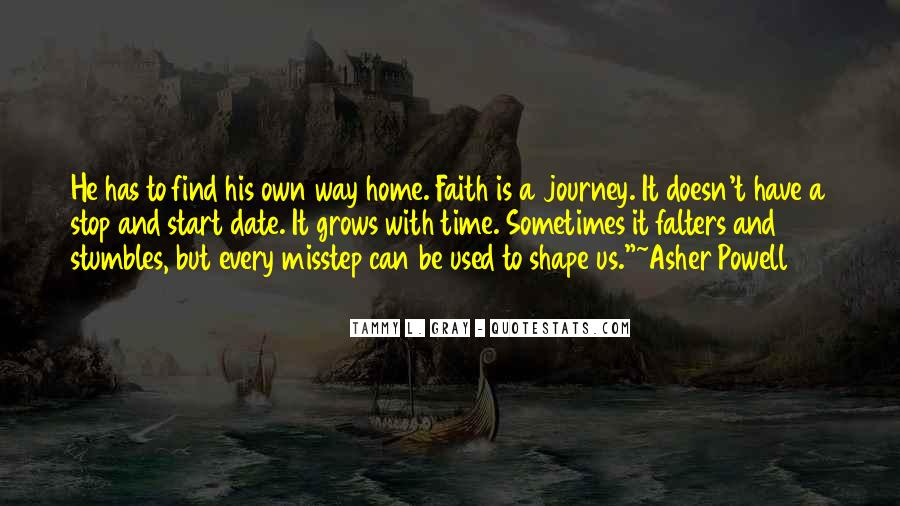 Quotes About Journey And Faith #288899