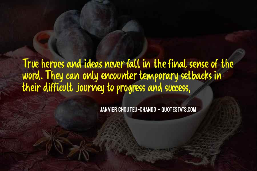 Quotes About Journey And Faith #307691