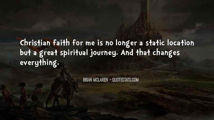 Quotes About Journey And Faith #501900
