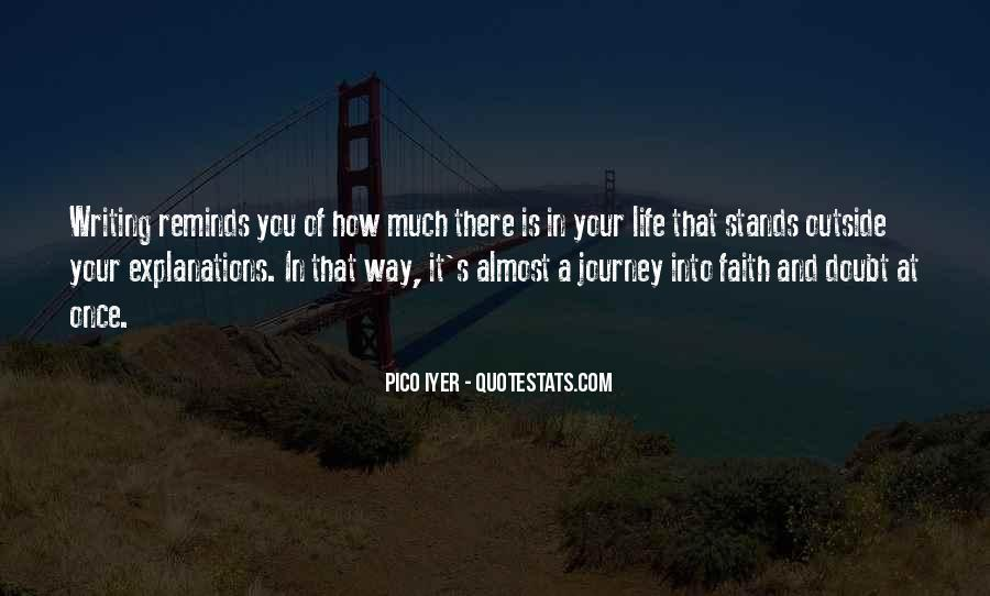 Quotes About Journey And Faith #965302