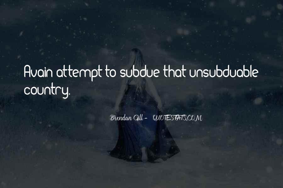 Unsubduable Quotes #1141626