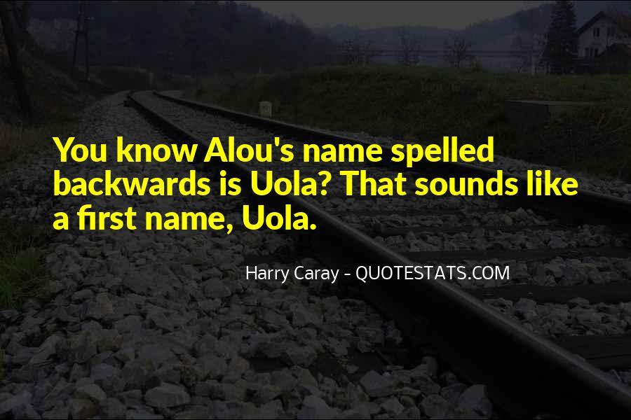 Uola Quotes #1576606