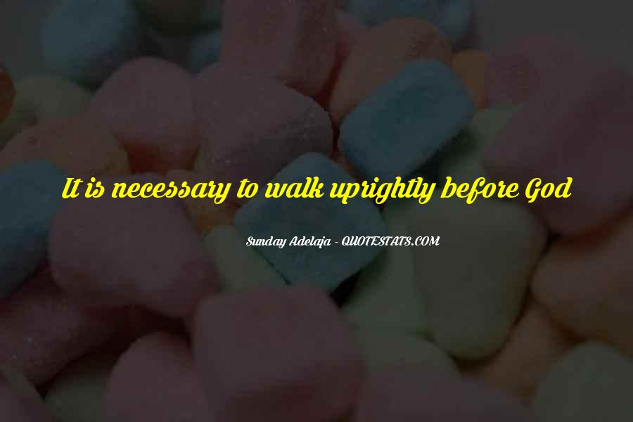 Uprightly Quotes #1151412