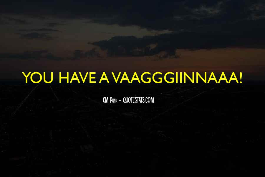 Top 14 Vaagggiinnaaa Quotes: Famous Quotes & Sayings About ...