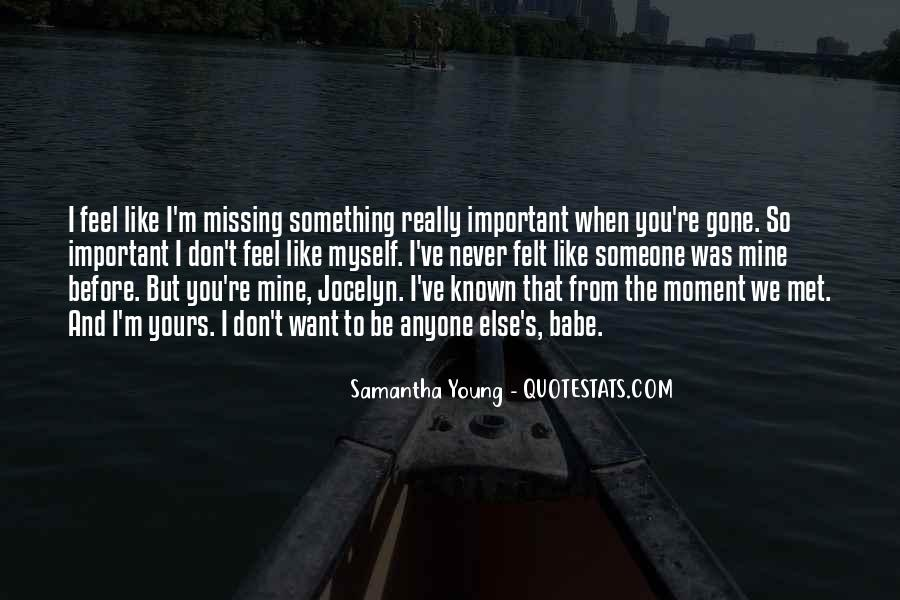 Quotes About Really Missing Someone #1209493