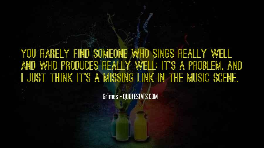 Quotes About Really Missing Someone #1571474