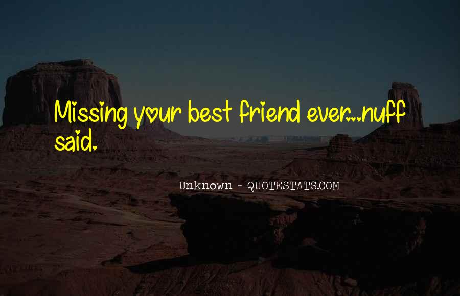 Quotes About Really Missing Someone #18276