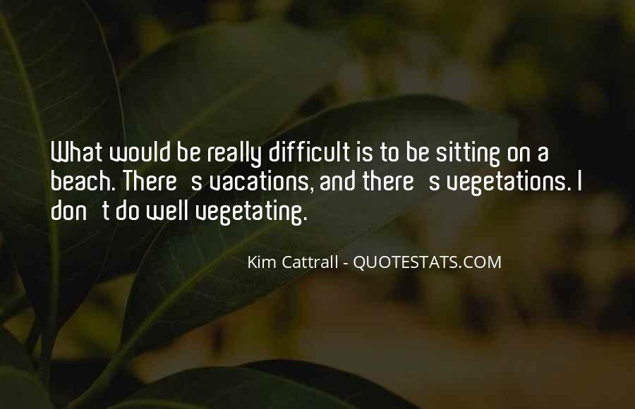 Vegetations Quotes #1166213