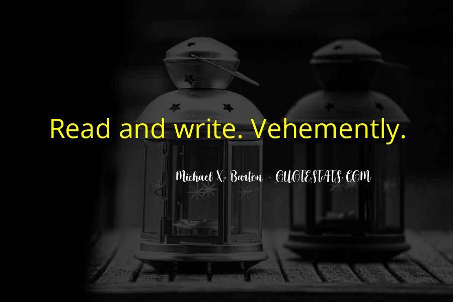 Vehemently Quotes #125855