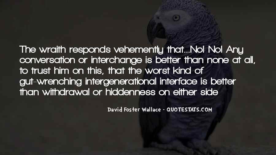 Vehemently Quotes #60484